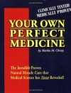 Book_Your own perfect medicine
